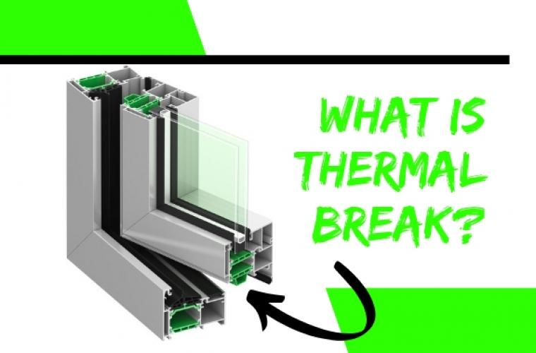 What is thermal break 3